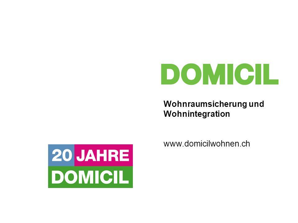 Wohnraumsicherung und Wohnintegration www.domicilwohnen.ch