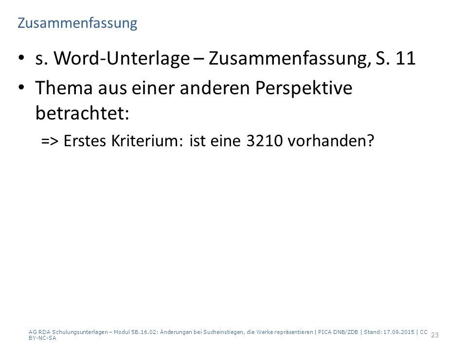 Zusammenfassung s. Word-Unterlage – Zusammenfassung, S.