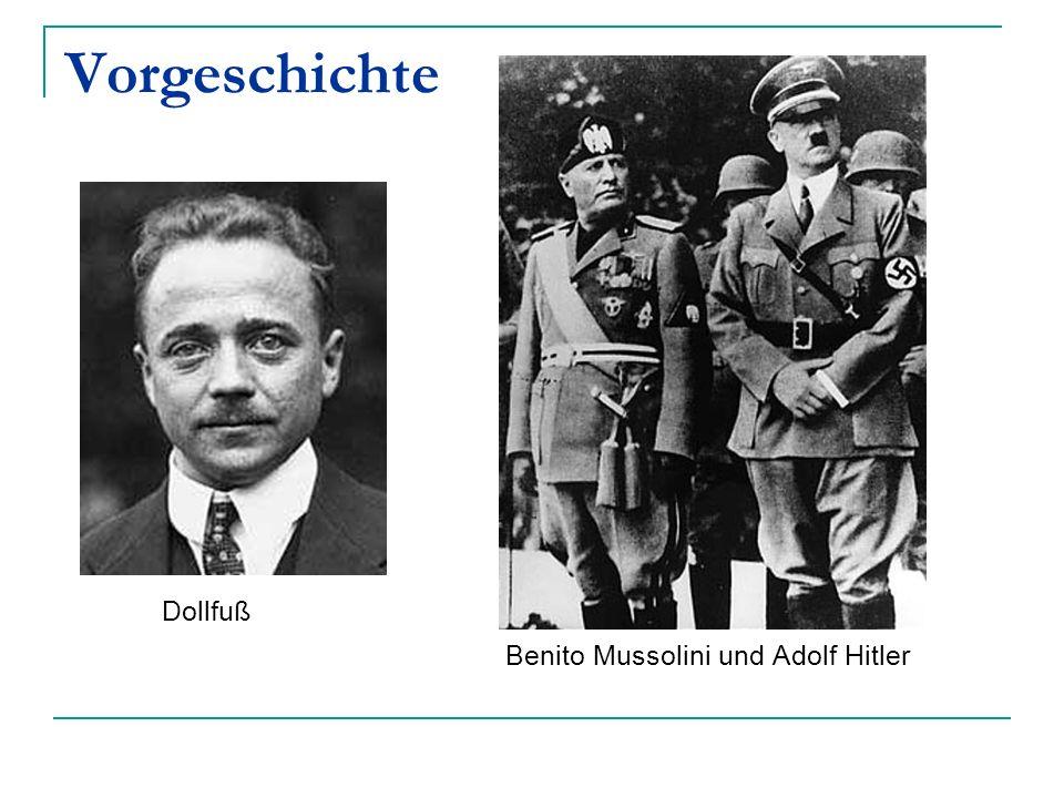Vorgeschichte Dollfuß Benito Mussolini und Adolf Hitler