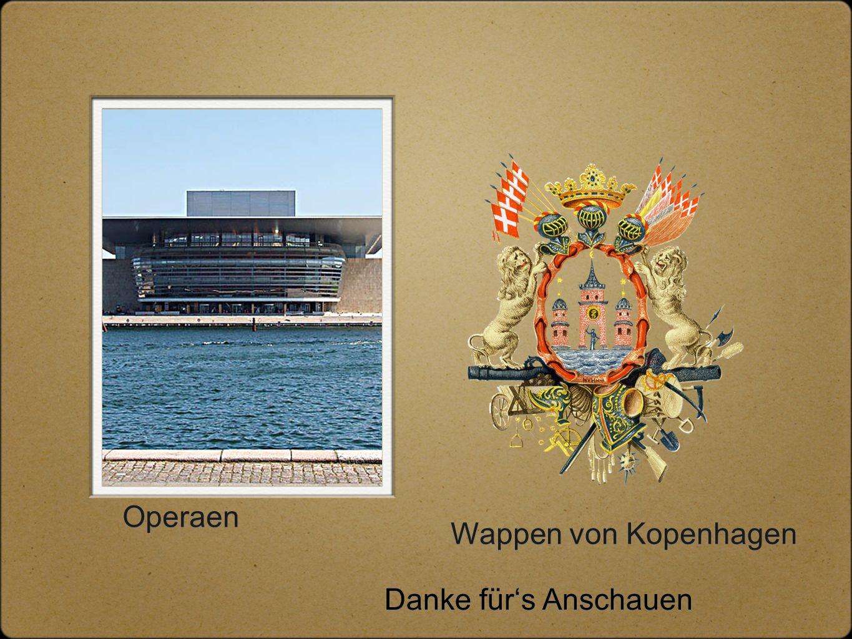 Operaen Wappen von Kopenhagen Danke für's Anschauen