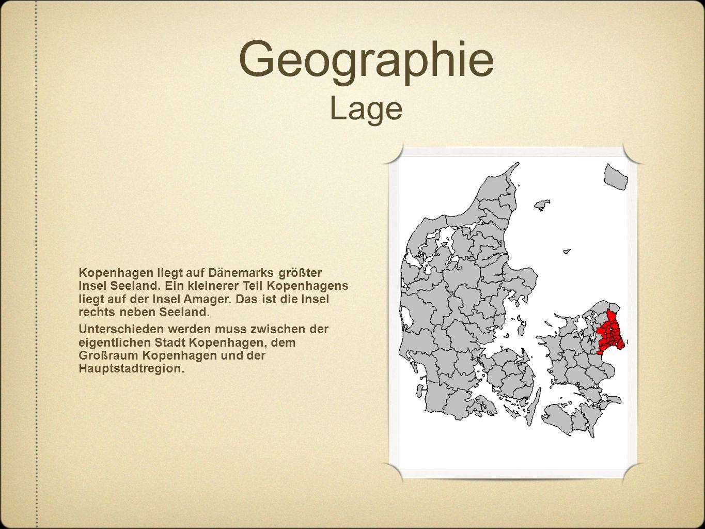 Geographie Lage Kopenhagen liegt auf Dänemarks größter Insel Seeland.