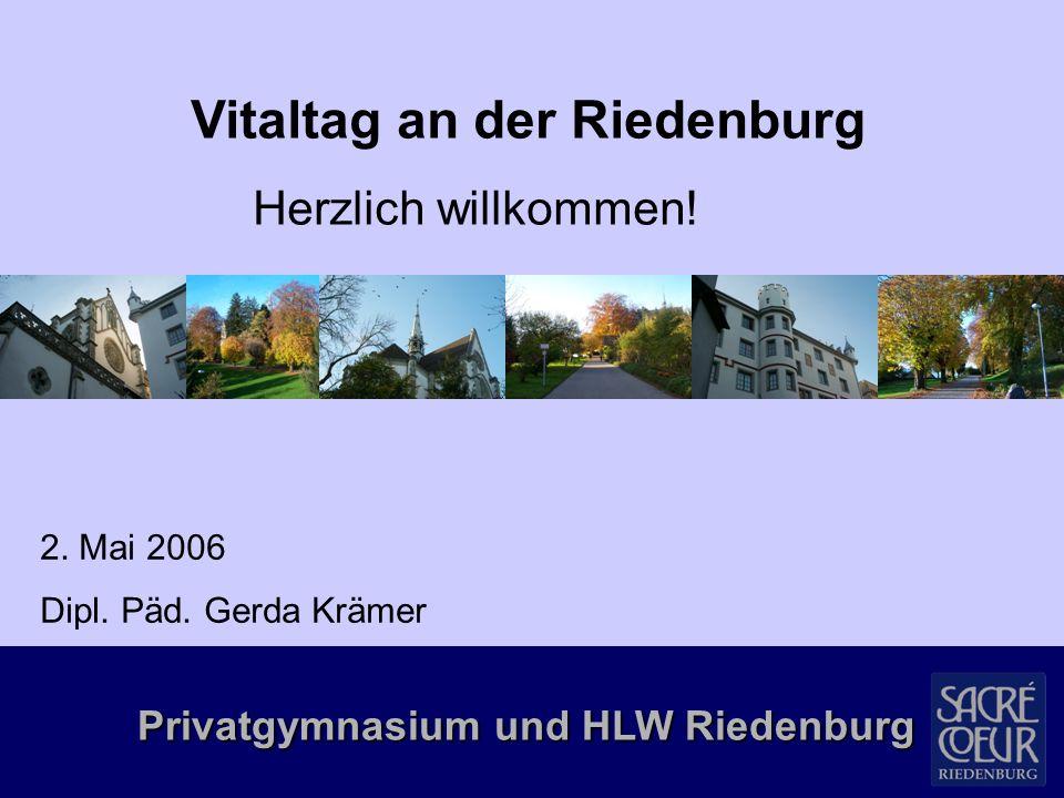 Privatgymnasium und HLW Riedenburg  Gruppeneinteilung: Oberstufe: freie Wahl aus Oberstufenprogramm 4.