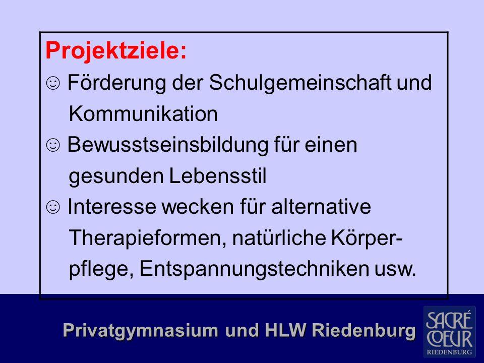 Privatgymnasium und HLW Riedenburg Tagesablauf: Einteilung des Tages in 4 Workshop-Einheiten 8.00 Uhr bis 10.00 Uhr – 1.