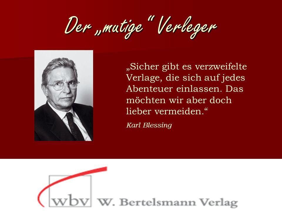 """"""" Die Liebe zum Autor steigt proportional zur Auflage."""