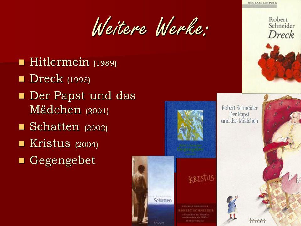 """Rheintalische Trilogie 1992 Vielzahl von Preisen in 24 Sprachen übersetzt  Film, Oper, Ballet; 1998  """"FLOP Kritikpunkt Sprache 2000 Tipp: """"unberührt = ungelesen"""