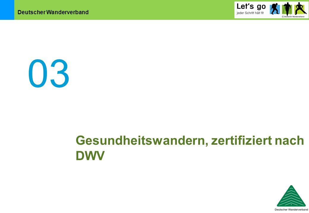 Deutscher Wanderverband 03 Gesundheitswandern, zertifiziert nach DWV