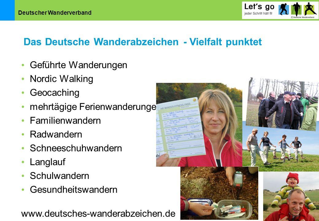 Deutscher Wanderverband Geführte Wanderungen Nordic Walking Geocaching mehrtägige Ferienwanderungen Familienwandern Radwandern Schneeschuhwandern Lang