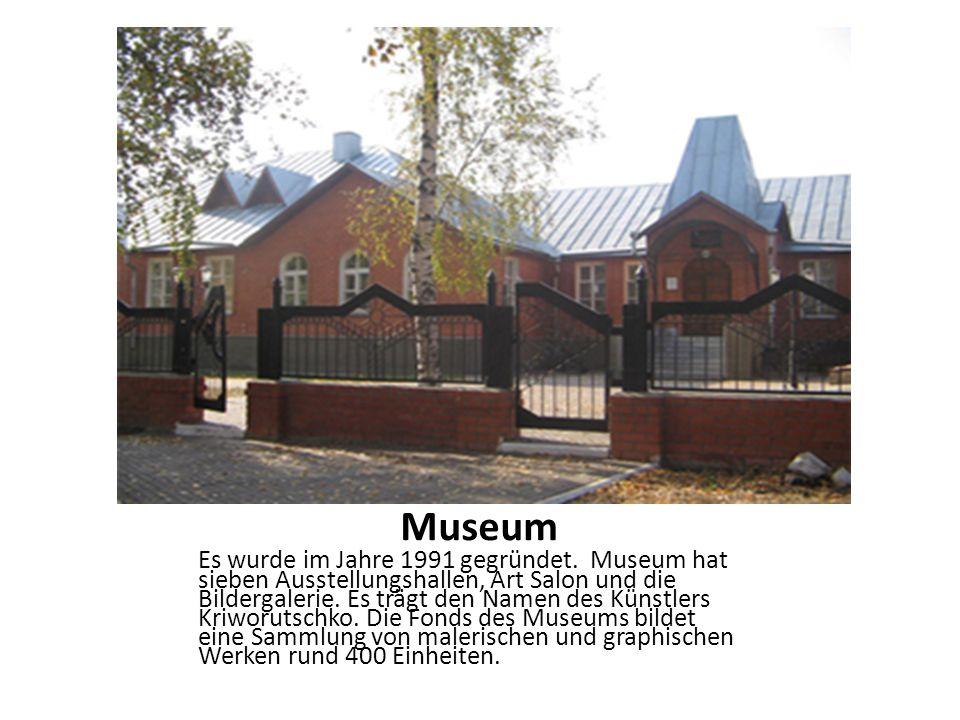 Museum Es wurde im Jahre 1991 gegründet. Museum hat sieben Ausstellungshallen, Art Salon und die Bildergalerie. Es trägt den Namen des Künstlers Kriwo