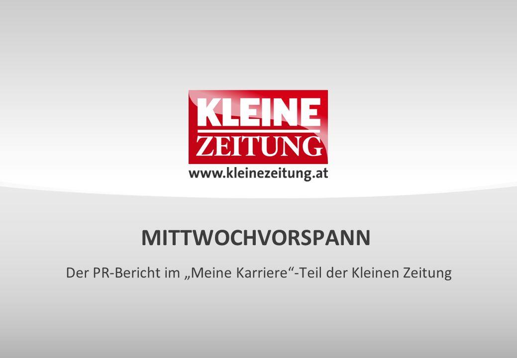 """MITTWOCHVORSPANN Der PR-Bericht im """"Meine Karriere""""-Teil der Kleinen Zeitung"""