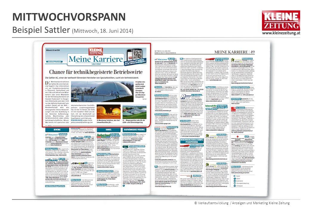© Verkaufsentwicklung / Anzeigen und Marketing Kleine Zeitung MITTWOCHVORSPANN Beispiel Sattler (Mittwoch, 18. Juni 2014)
