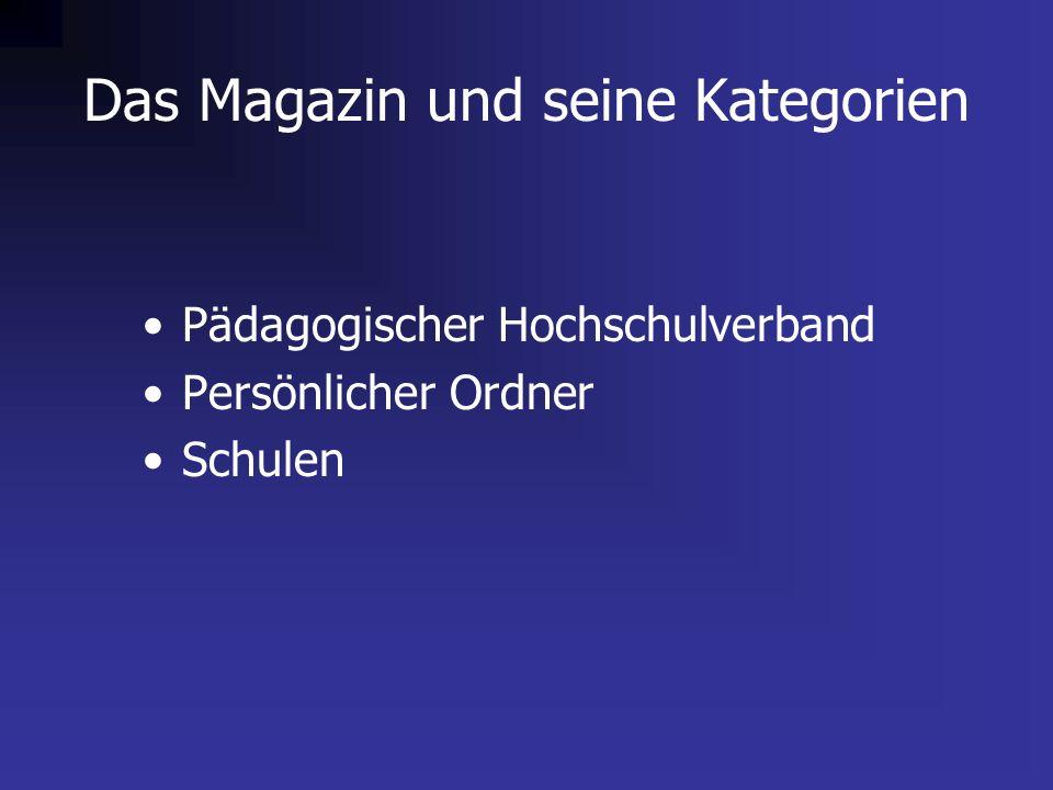 Das Magazin und seine Kategorien Pädagogischer Hochschulverband Persönlicher Ordner Schulen