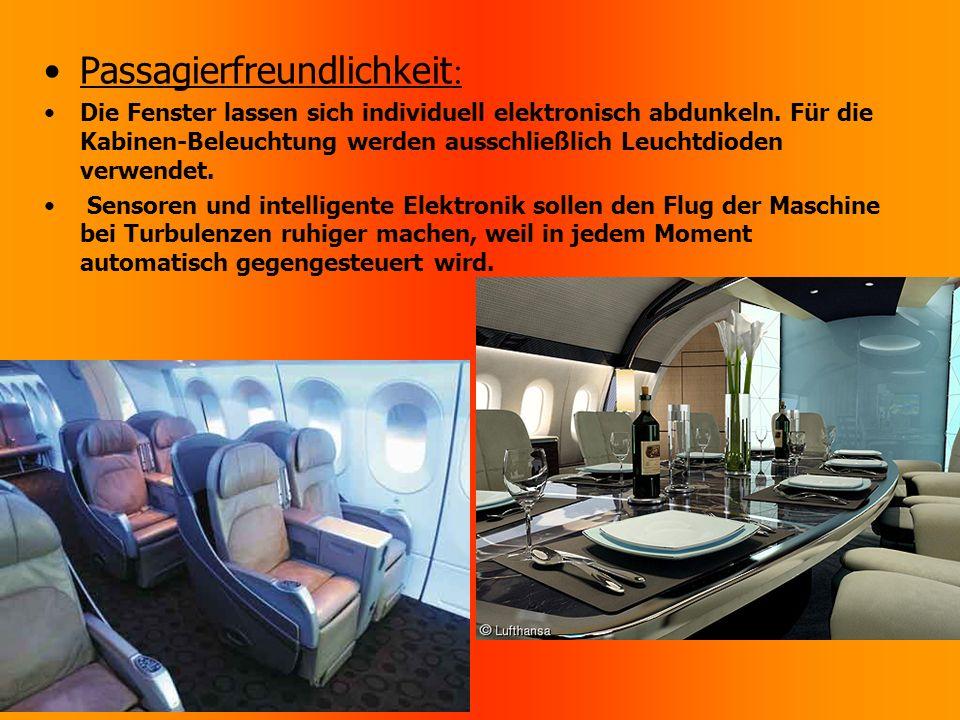 Passagierfreundlichkeit : Die Fenster lassen sich individuell elektronisch abdunkeln.