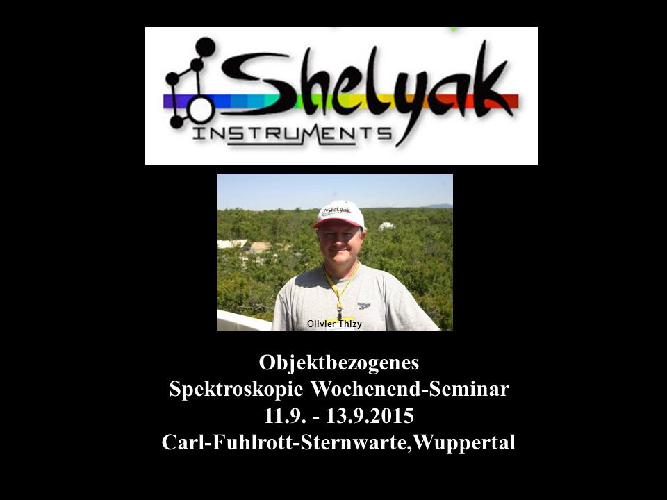 Objektbezogenes Spektroskopie Wochenend-Seminar 11.9.