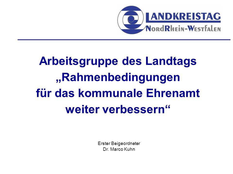 """Arbeitsgruppe des Landtags """"Rahmenbedingungen für das kommunale Ehrenamt weiter verbessern Erster Beigeordneter Dr."""
