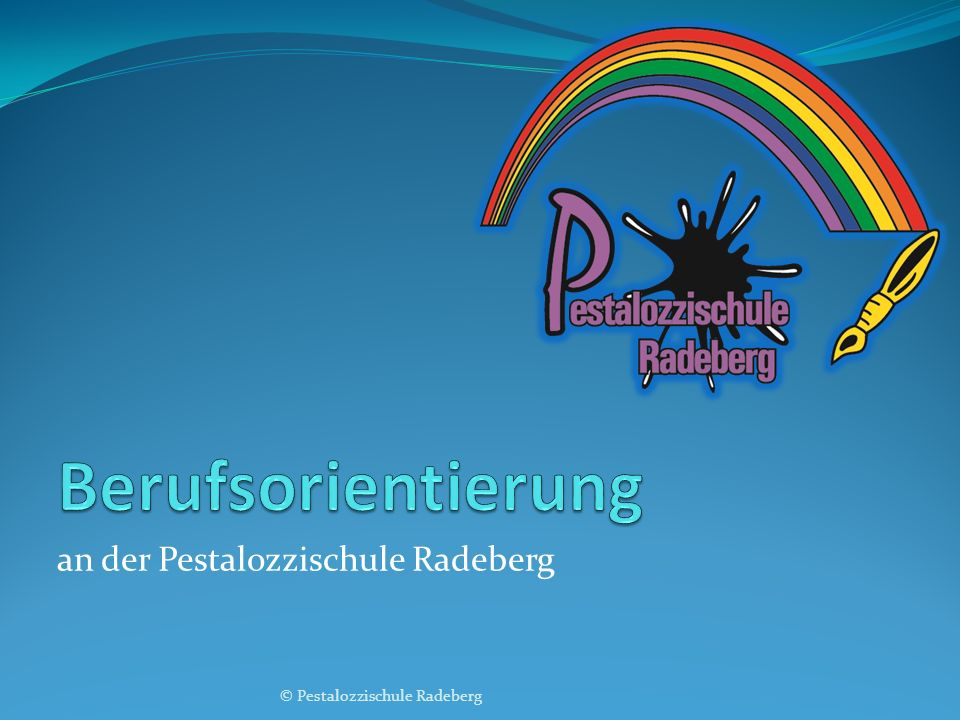 an der Pestalozzischule Radeberg © Pestalozzischule Radeberg
