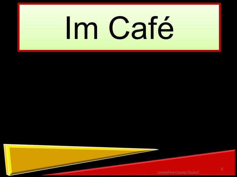 Im Café 6 Lancashire County Council