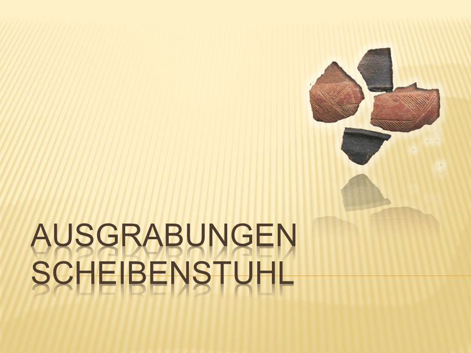  Ort: Nenzing, Beschling; Gebiet von 170m Länge und 50m Breite; auf Hügel gelegen  Der Scheibenstuhl ist einer der bekanntesten Fundorte des südlichen Vorarlbergs.