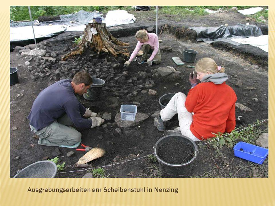 Ausgrabungsarbeiten am Scheibenstuhl in Nenzing