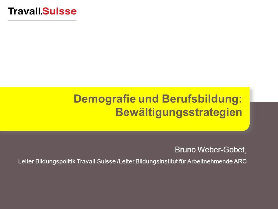 Bruno Weber-Gobet, Leiter Bildungspolitik Travail.Suisse /Leiter Bildungsinstitut für Arbeitnehmende ARC Demografie und Berufsbildung: Bewältigungsstrategien