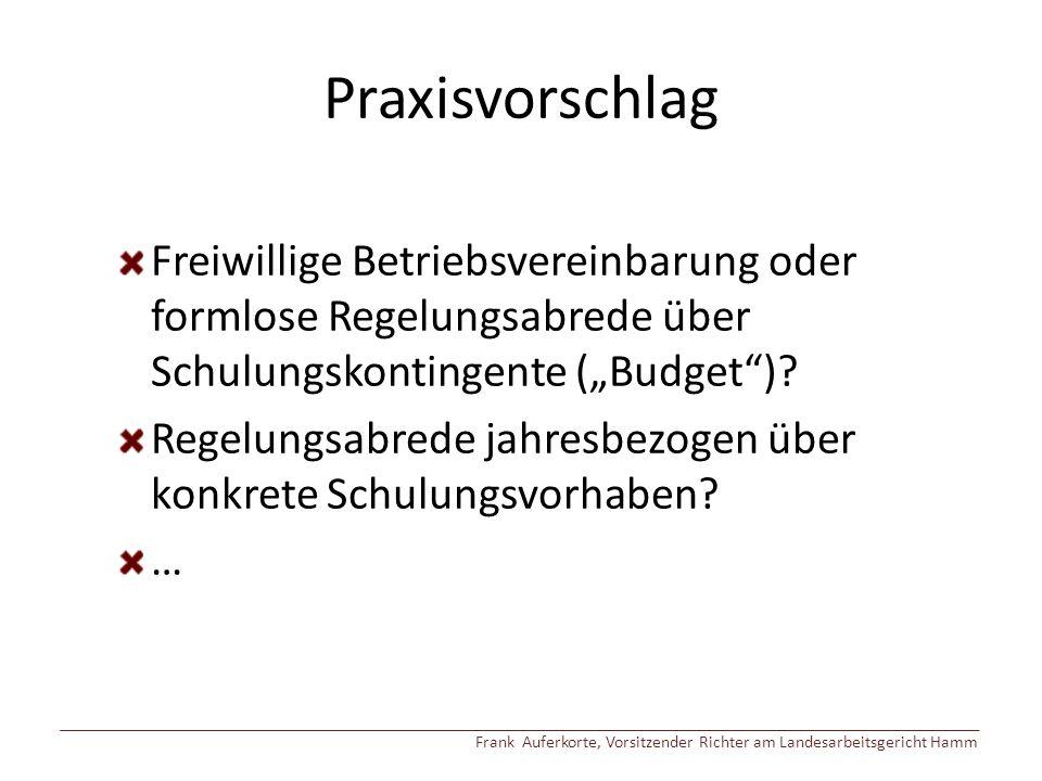 """Praxisvorschlag Freiwillige Betriebsvereinbarung oder formlose Regelungsabrede über Schulungskontingente (""""Budget )."""
