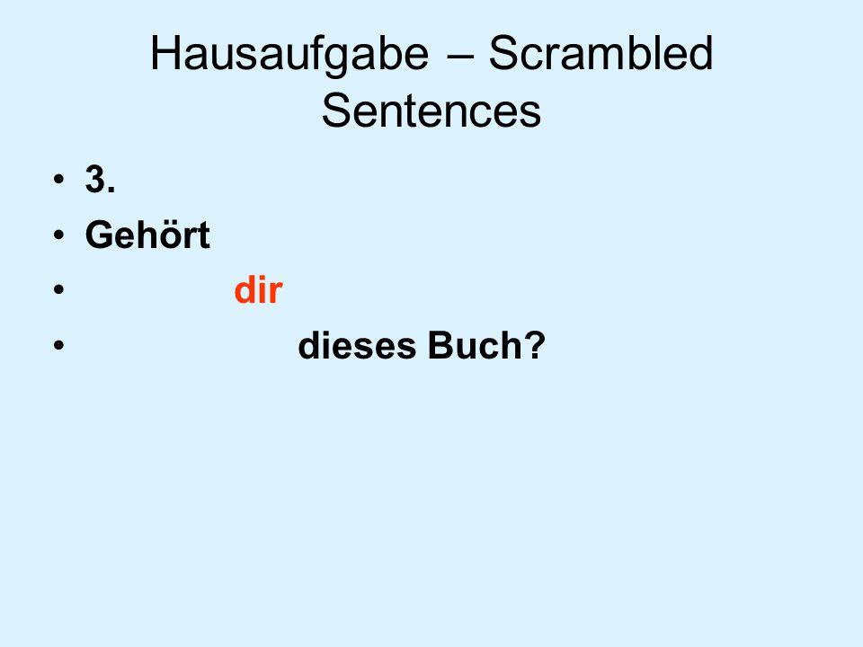 Hausaufgabe – Scrambled Sentences 2. Unsere Wohnung ist gegenüber dem Stadtpark.