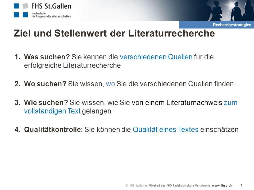 Ziel und Stellenwert der Literaturrecherche 1.Was suchen.