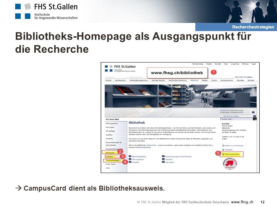 Bibliotheks-Homepage als Ausgangspunkt für die Recherche  CampusCard dient als Bibliotheksausweis.