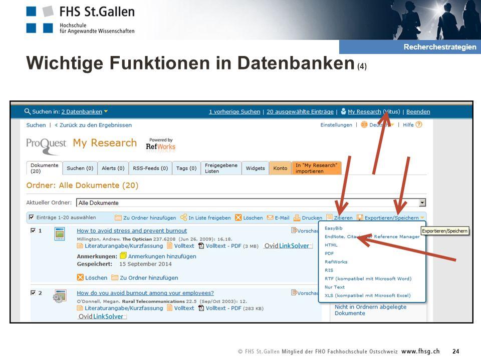 Wichtige Funktionen in Datenbanken (4) 24 2. Rechrche und QuellenRecherchestrategien