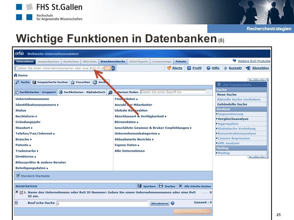 Wichtige Funktionen in Datenbanken (5) 25 2. Rechrche und QuellenRecherchestrategien