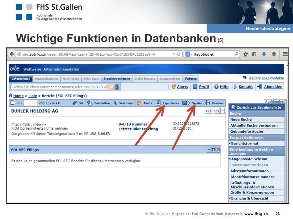 Wichtige Funktionen in Datenbanken (5) 26 2. Rechrche und QuellenRecherchestrategien