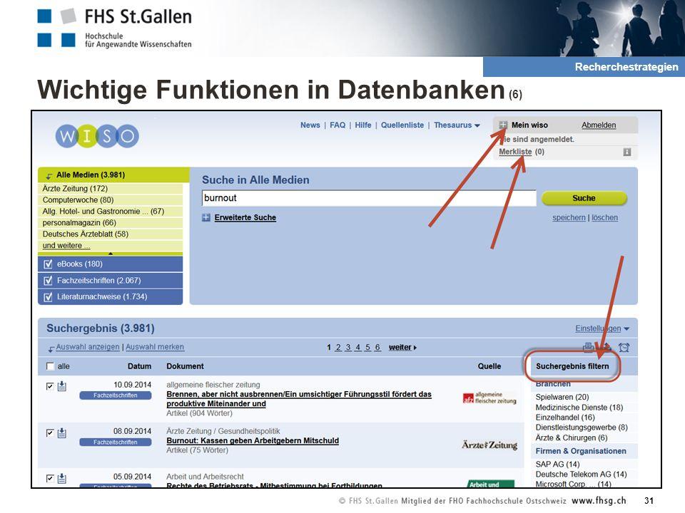 Wichtige Funktionen in Datenbanken (6) 31 2. Rechrche und QuellenRecherchestrategien