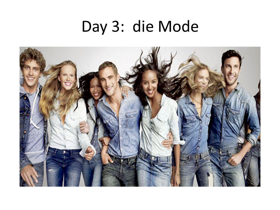 Day 3: die Mode