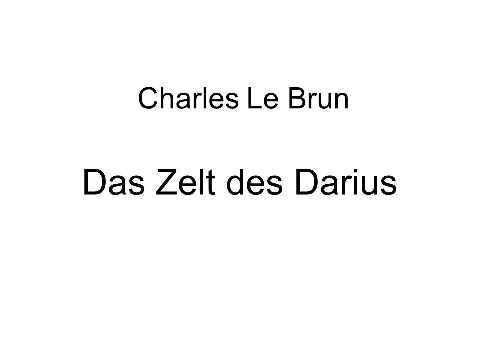 Charles Le Brun Das Zelt des Darius