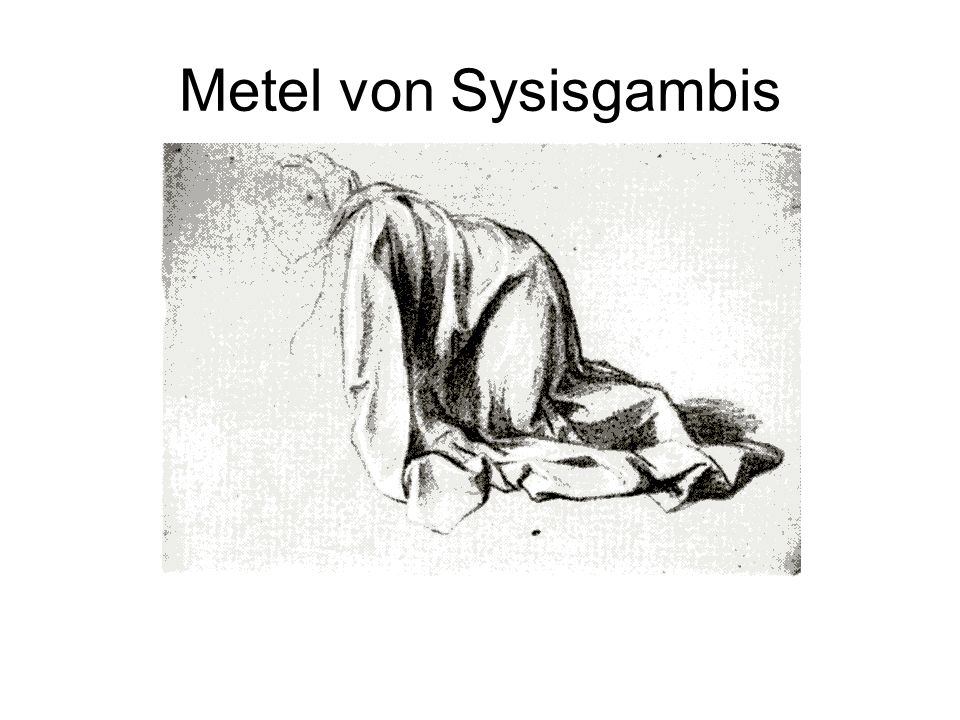 Metel von Sysisgambis