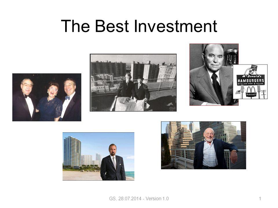 «Von den 50 reichsten amerikanischen Familien haben 42 mehr als die Hälfte ihres Vermögens in Immobilien investiert» «Alle wirklich grossen Vermögen der Geschichte wurden mit Grund und Boden verdient» GS, 28.07.2014 - Version 1.02