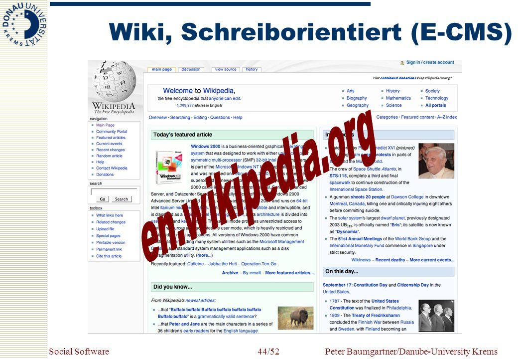 Social SoftwarePeter Baumgartner/Danube-University Krems44/52 Wiki, Schreiborientiert (E-CMS)