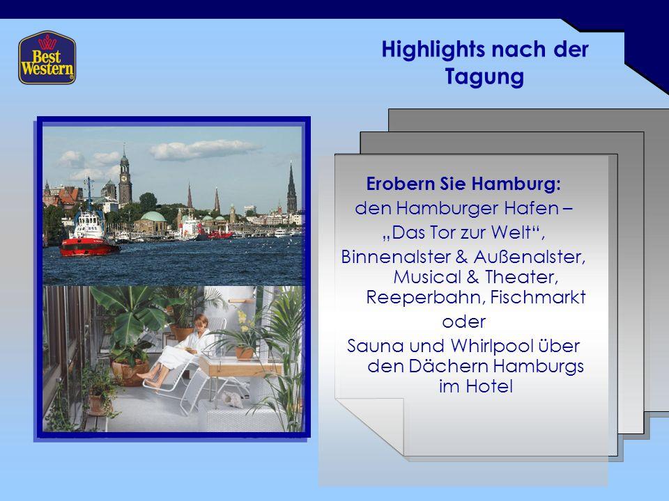 """Highlights nach der Tagung Erobern Sie Hamburg: den Hamburger Hafen – """"Das Tor zur Welt , Binnenalster & Außenalster, Musical & Theater, Reeperbahn, Fischmarkt oder Sauna und Whirlpool über den Dächern Hamburgs im Hotel"""