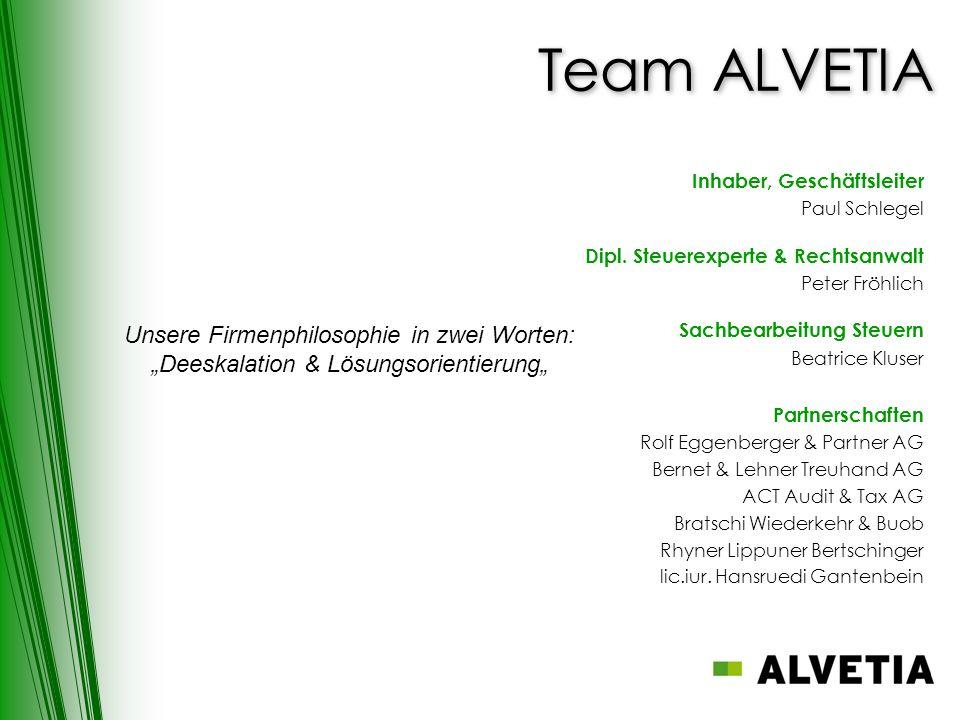 Team ALVETIA Inhaber, Geschäftsleiter Paul Schlegel Dipl.