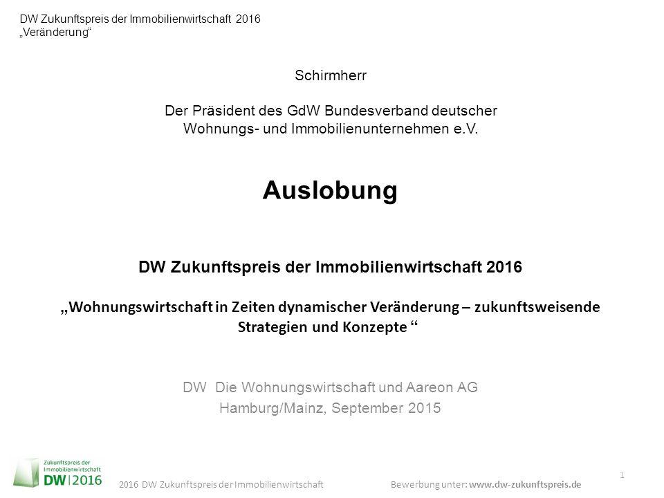 "Bewerbung unter: www.dw-zukunftspreis.de 2016 DW Zukunftspreis der Immobilienwirtschaft DW Zukunftspreis der Immobilienwirtschaft 2016 ""Veränderung"" 1"