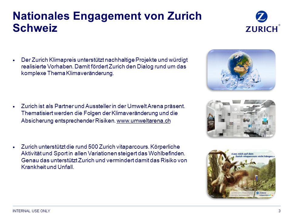 INTERNAL USE ONLY Nationales Engagement von Zurich Schweiz  Der Zurich Klimapreis unterstützt nachhaltige Projekte und würdigt realisierte Vorhaben.