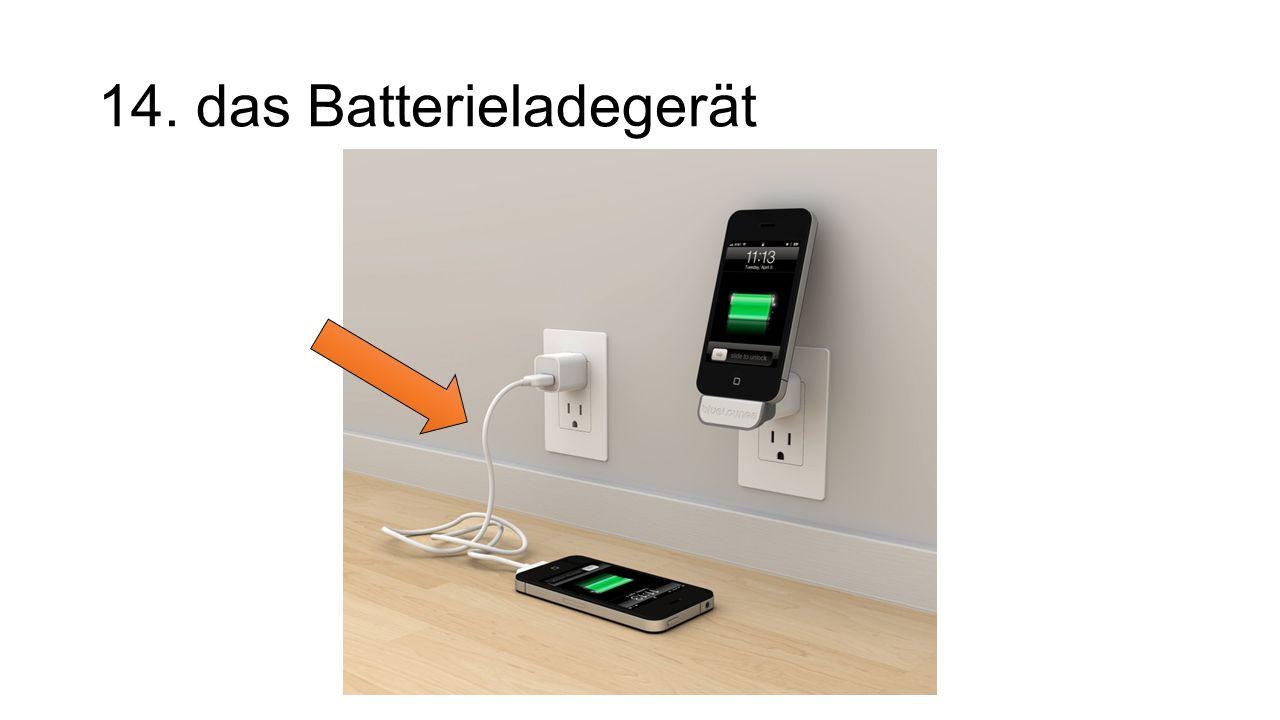 14. das Batterieladegerät