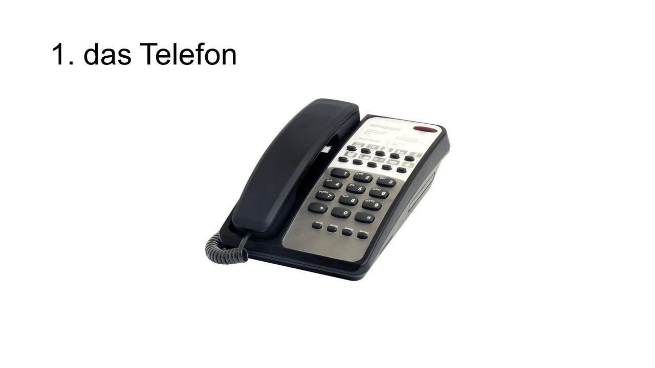 1. das Telefon