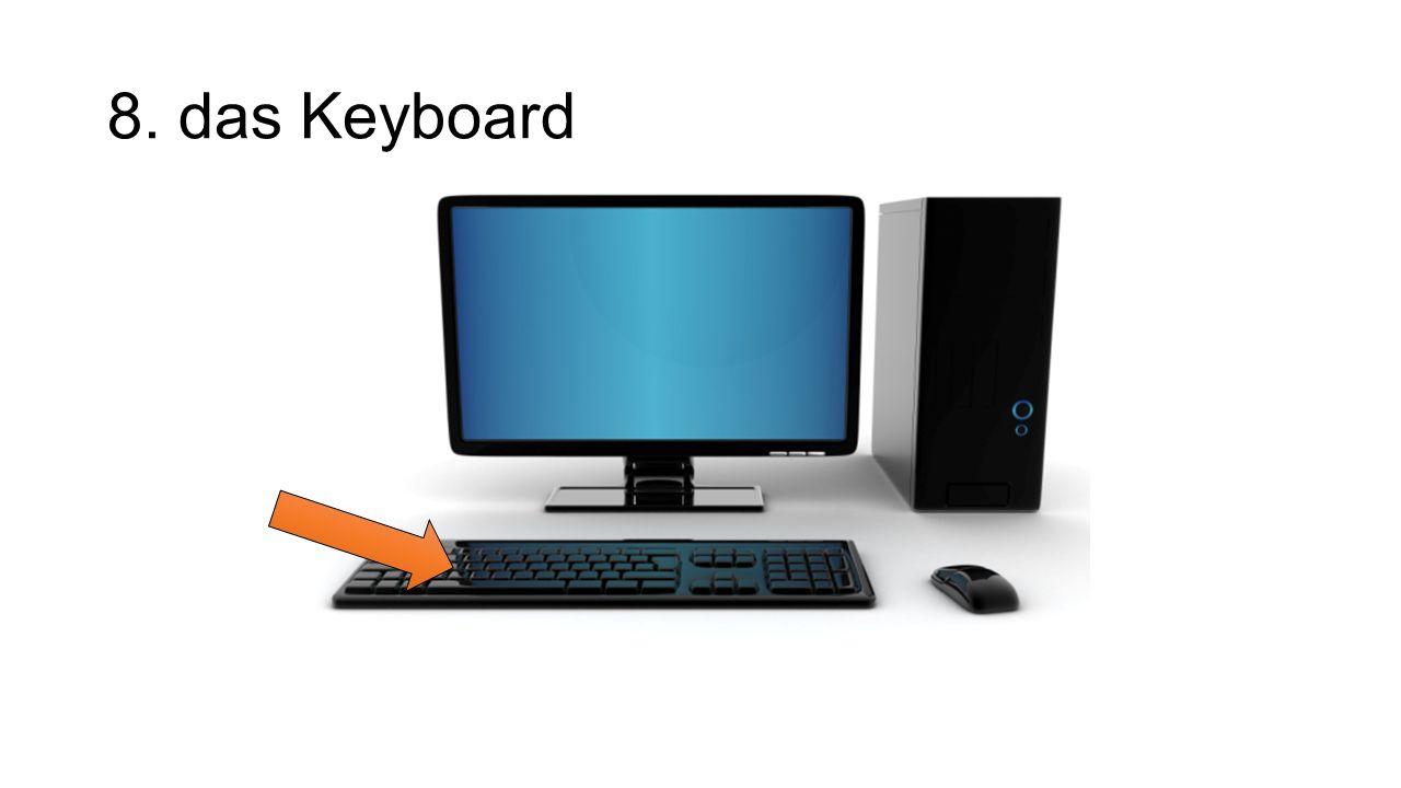 8. das Keyboard