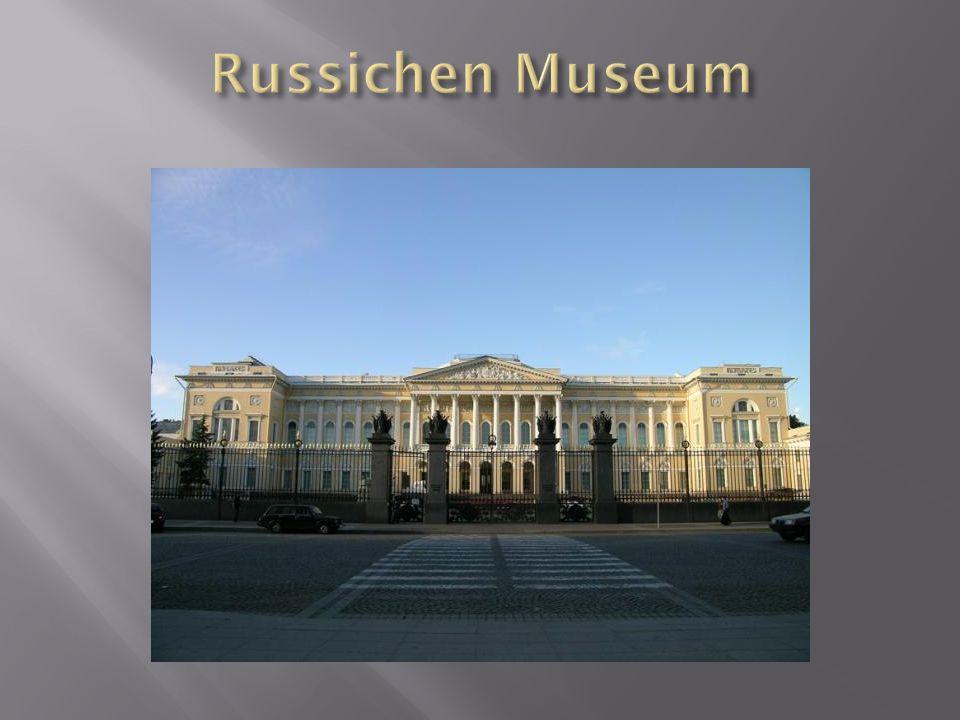  Das Russiche Museum ist eine Schatzkammer der russischen Kunst.