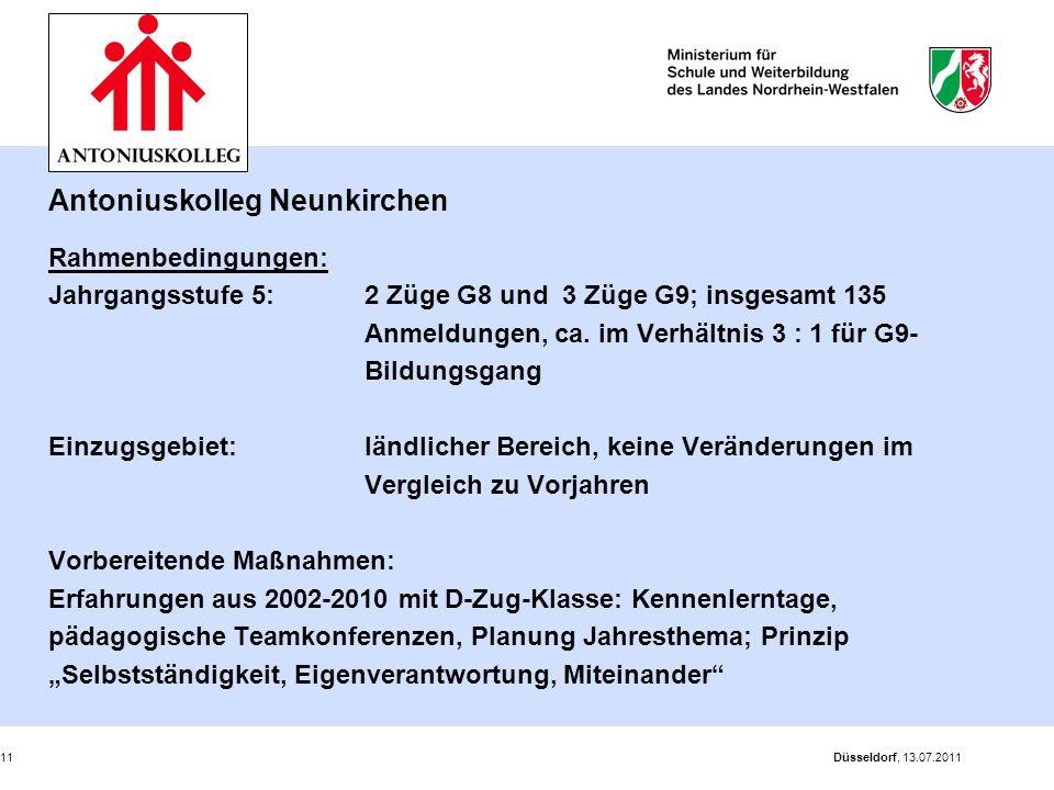 Düsseldorf, 13.07.201111 Antoniuskolleg Neunkirchen Rahmenbedingungen: Jahrgangsstufe 5: 2 Züge G8 und 3 Züge G9; insgesamt 135 Anmeldungen, ca. im Ve