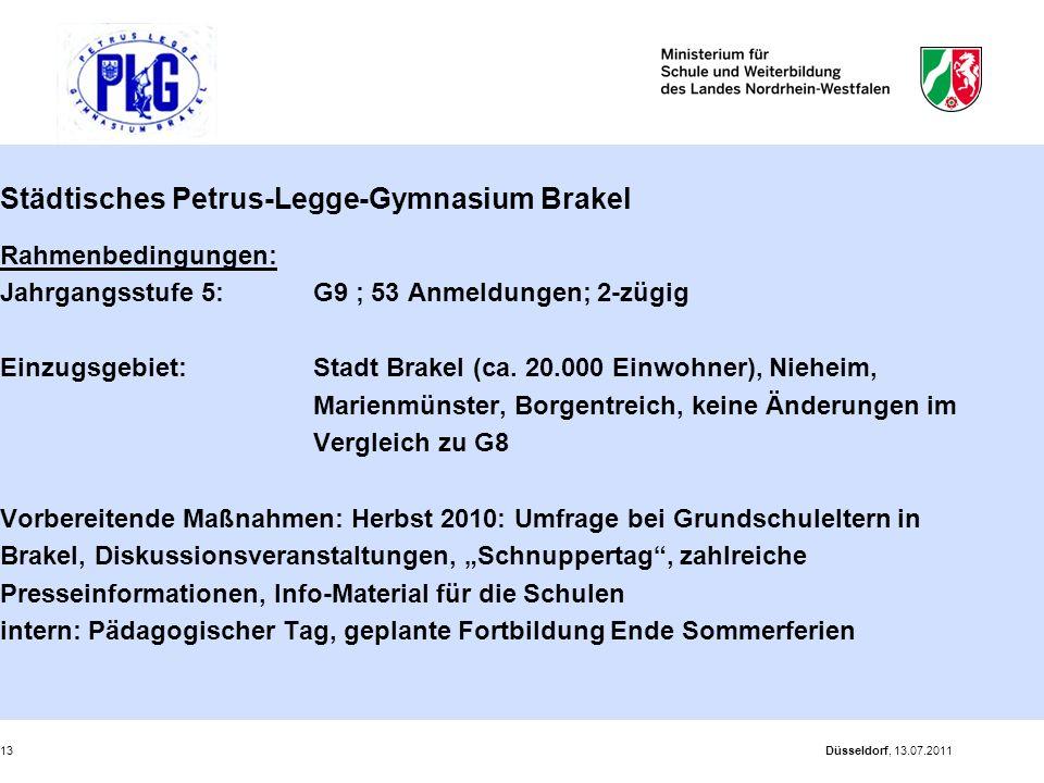 Düsseldorf, 13.07.201113 Städtisches Petrus-Legge-Gymnasium Brakel Rahmenbedingungen: Jahrgangsstufe 5: G9 ; 53 Anmeldungen; 2-zügig Einzugsgebiet: St