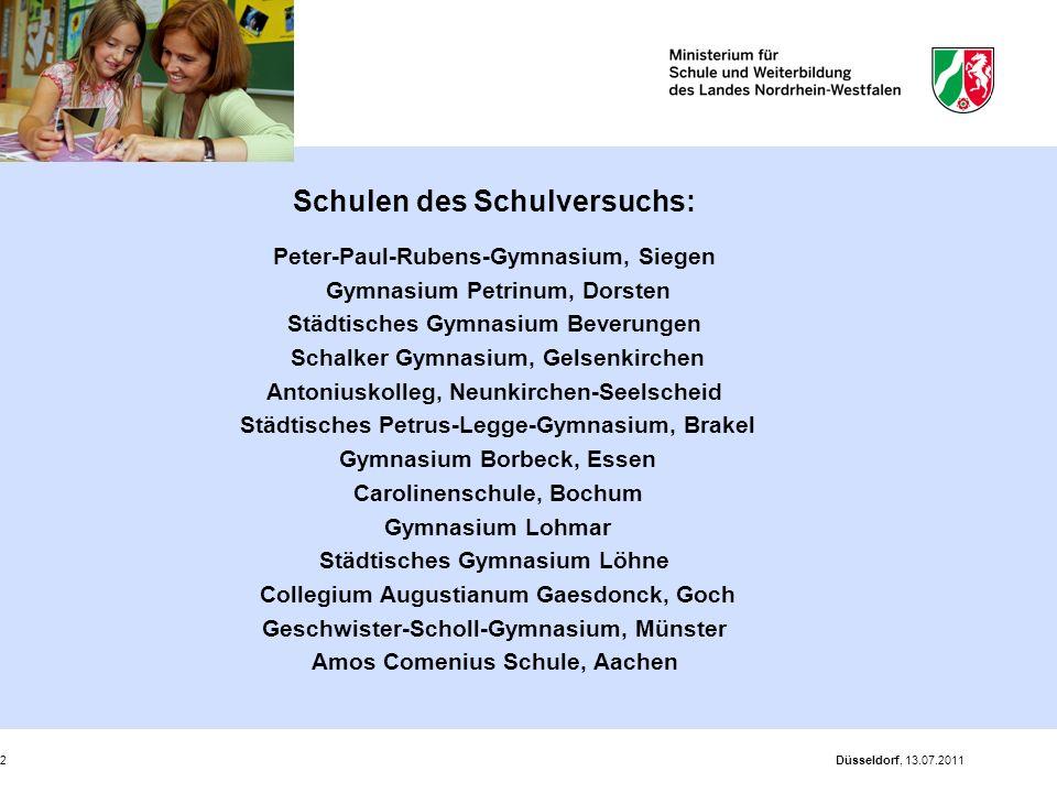 Düsseldorf, 13.07.20112 Schulen des Schulversuchs: Peter-Paul-Rubens-Gymnasium, Siegen Gymnasium Petrinum, Dorsten Städtisches Gymnasium Beverungen Sc