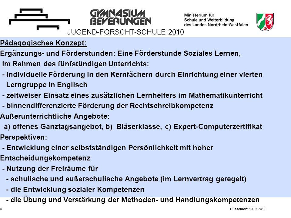 Düsseldorf, 13.07.20118 Pädagogisches Konzept: Ergänzungs- und Förderstunden: Eine Förderstunde Soziales Lernen, Im Rahmen des fünfstündigen Unterrich