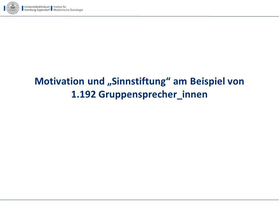 """Motivation und """"Sinnstiftung"""" am Beispiel von 1.192 Gruppensprecher_innen"""