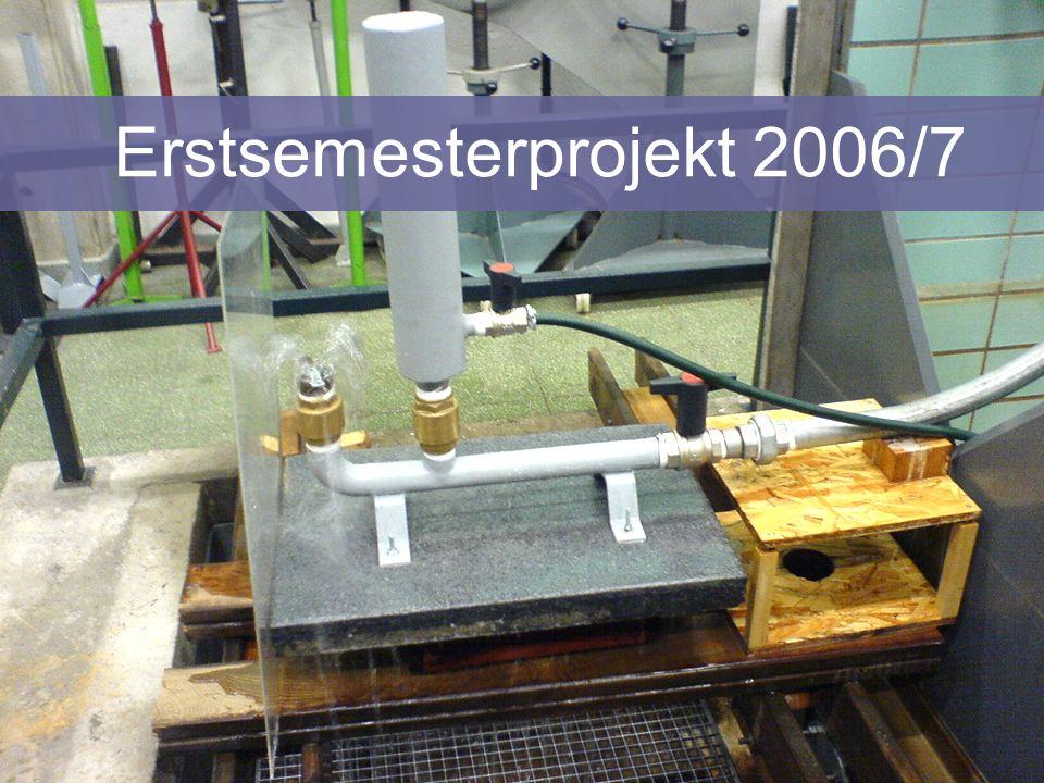 Erstsemesterprojekt 2006/7